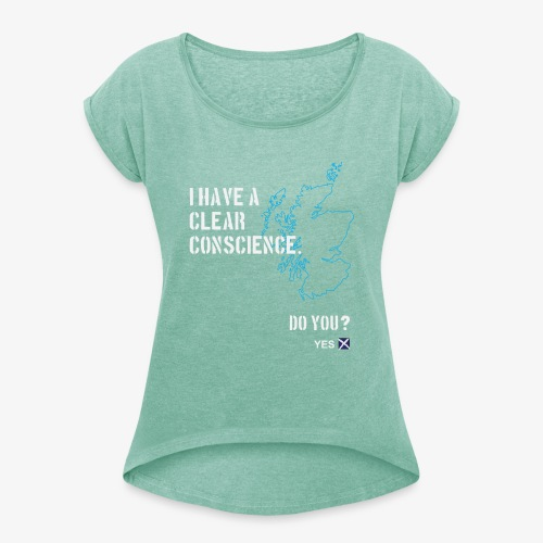 Clear Conscience - Women's T-Shirt with rolled up sleeves
