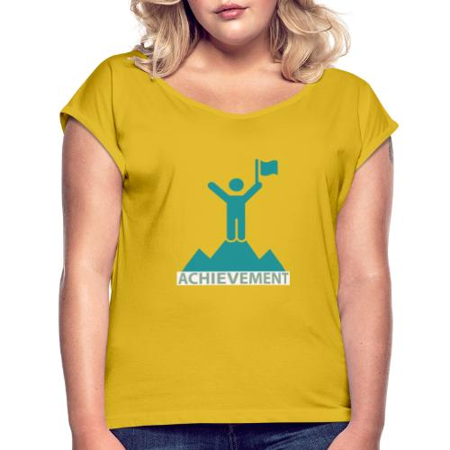 Typo Achiement by CloudMonde - Women's T-Shirt with rolled up sleeves