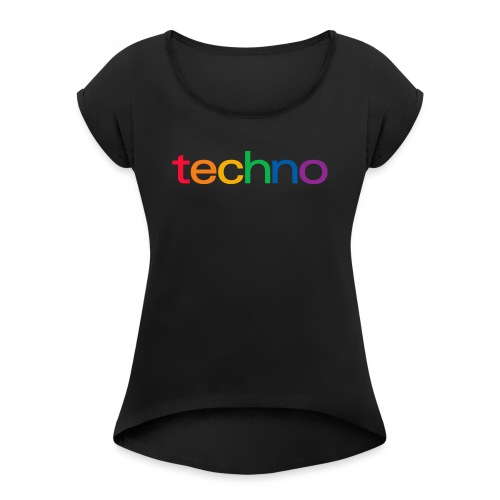 Rainbow of techno - Women's T-Shirt with rolled up sleeves
