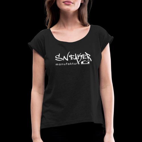 Sneakermanufaktur Linz - black edition - Frauen T-Shirt mit gerollten Ärmeln