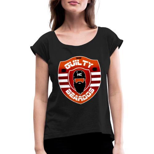 HC Guilty Beardos - Naisten T-paita, jossa rullatut hihat