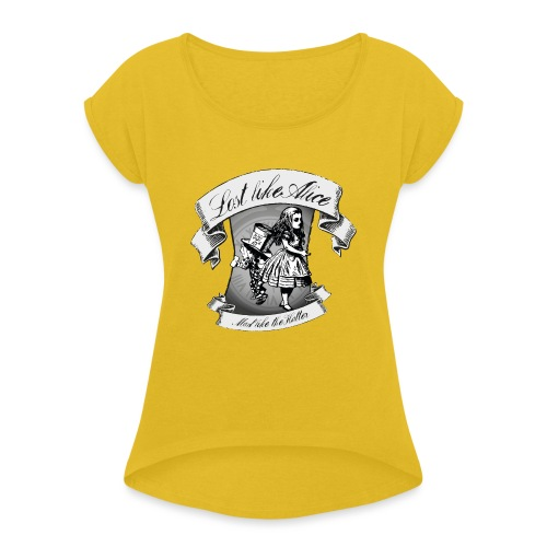 Lost like Alice, Mad like the Hatter - Women's T-Shirt with rolled up sleeves