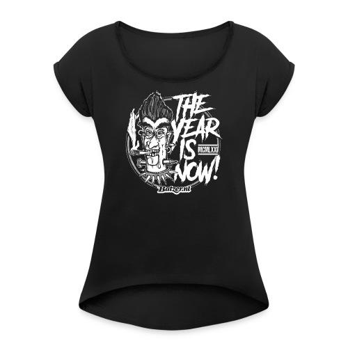 Batzer The Year - Vrouwen T-shirt met opgerolde mouwen