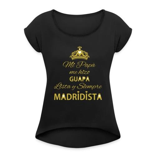 guapa lista siempre madridista - Maglietta da donna con risvolti