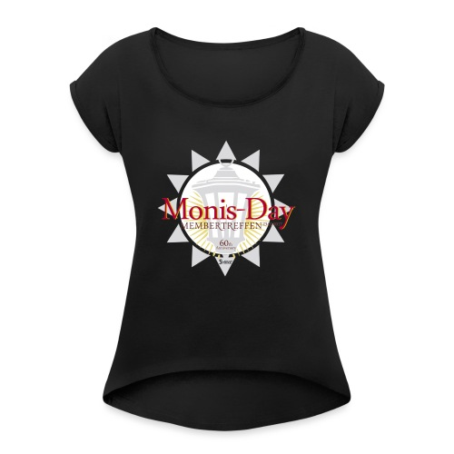 Monis-Day - Frauen T-Shirt mit gerollten Ärmeln