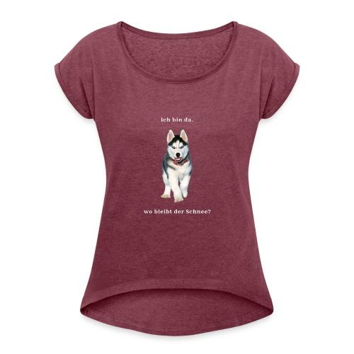 Husky Welpen mit bezaubernden Augen - Frauen T-Shirt mit gerollten Ärmeln