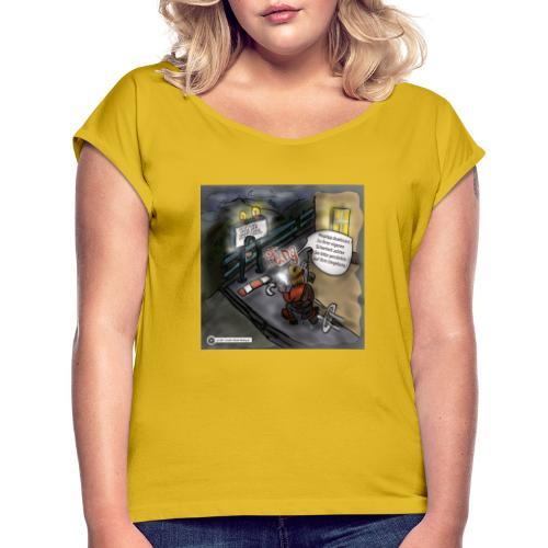 Cartoon SmartZone Ende der Ausbaustrecke - Frauen T-Shirt mit gerollten Ärmeln