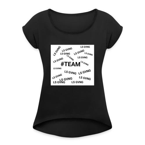 #TEAM LS GVNG - T-shirt à manches retroussées Femme