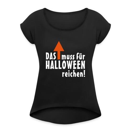 HALLOWEEN Pfeil - Frauen T-Shirt mit gerollten Ärmeln