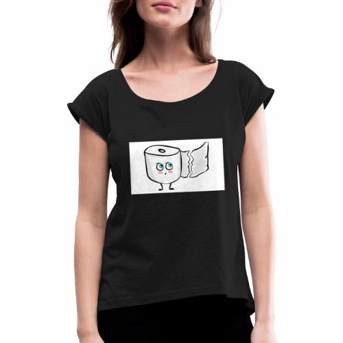 Toilettenpapier - Frauen T-Shirt mit gerollten Ärmeln