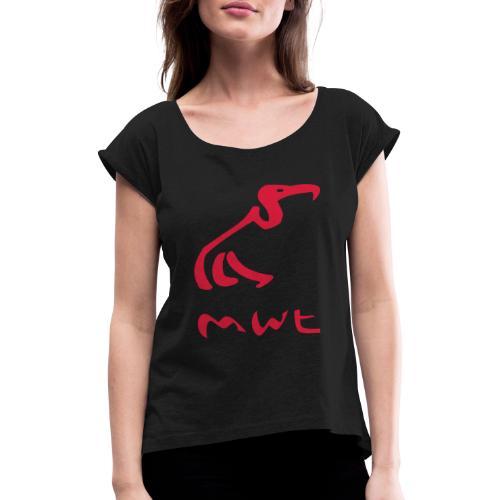 mwt avec nom - Frauen T-Shirt mit gerollten Ärmeln