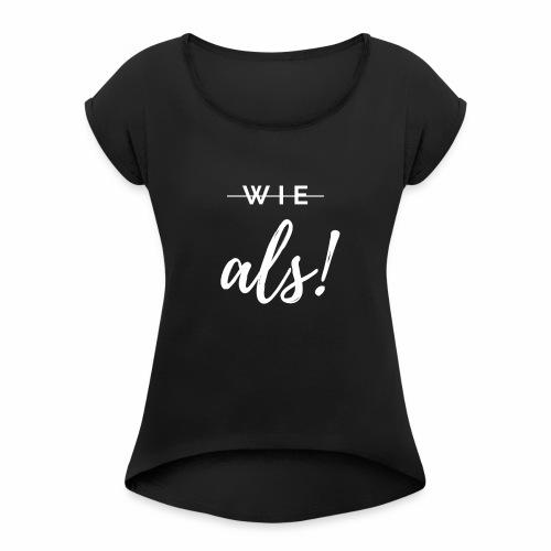 Grammatik ist King - Frauen T-Shirt mit gerollten Ärmeln