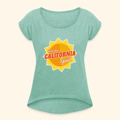 California Spirit Radioshow - T-shirt à manches retroussées Femme