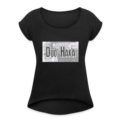 Duo Haka - Naisten T-paita, jossa rullatut hihat