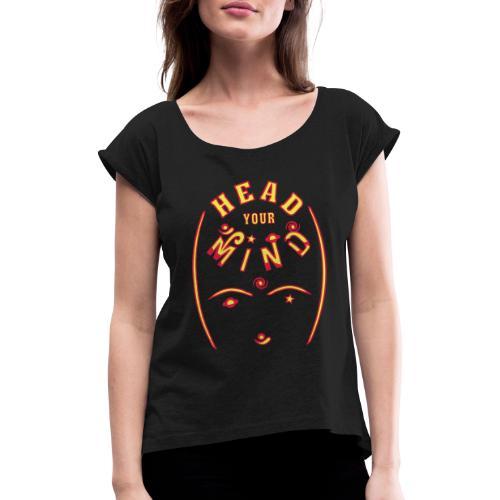 Tag dit sind - Dame T-shirt med rulleærmer