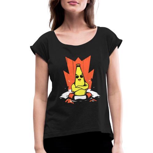Platano en peligro - Camiseta con manga enrollada mujer