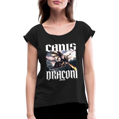 Canis Draconi - Vrouwen T-shirt met opgerolde mouwen