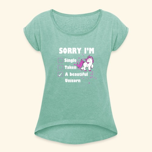 lustiges Beziehung Einhorn T-Shirt - Frauen T-Shirt mit gerollten Ärmeln