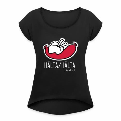 Hälta Hälta - T-shirt med upprullade ärmar dam