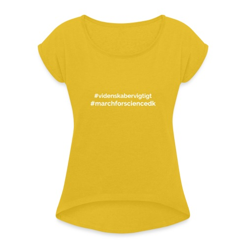 March for Science Danmark - Women's T-Shirt with rolled up sleeves