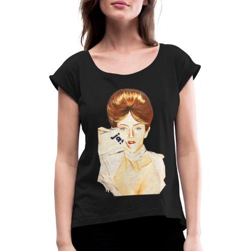 Women Motiv - JA! - Frauen T-Shirt mit gerollten Ärmeln