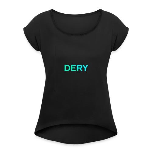 DERY - Frauen T-Shirt mit gerollten Ärmeln