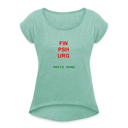 Merry nmap - Women's T-Shirt with rolled up sleeves