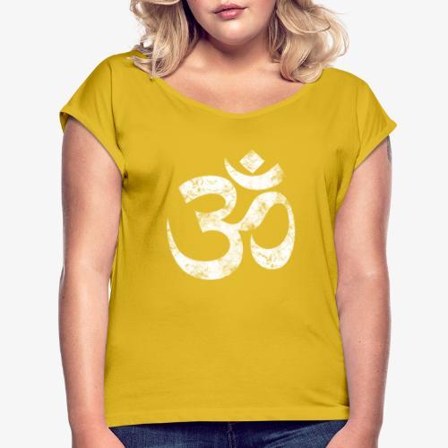 OM - Frauen T-Shirt mit gerollten Ärmeln