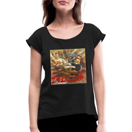 Design Drums 1. Chronik 16 - Frauen T-Shirt mit gerollten Ärmeln