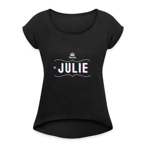 tshirt Julie - T-shirt à manches retroussées Femme