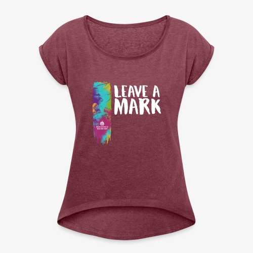 Leave a mark - Women's T-Shirt with rolled up sleeves