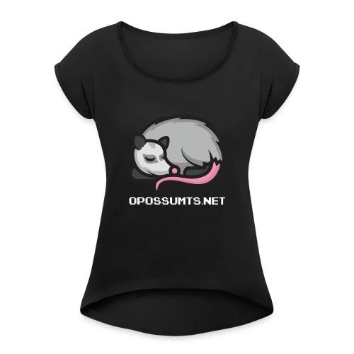 OpossumTS-Logo mit Schrift (WEiß) - Frauen T-Shirt mit gerollten Ärmeln