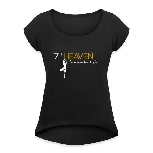 7th Heaven Yoga - Frauen T-Shirt mit gerollten Ärmeln