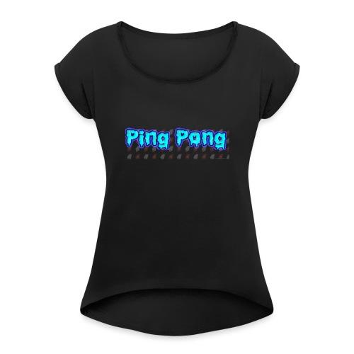 Ping-Pong - T-shirt med upprullade ärmar dam