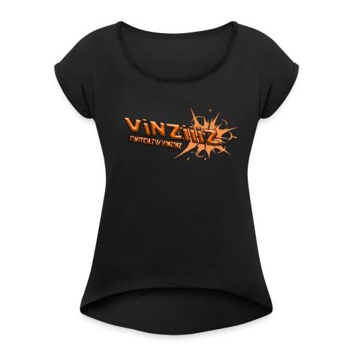 twitchvinziiiz - T-shirt med upprullade ärmar dam
