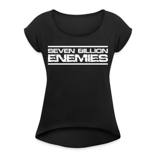 Seven Billion Enemies - BLANC - T-shirt à manches retroussées Femme