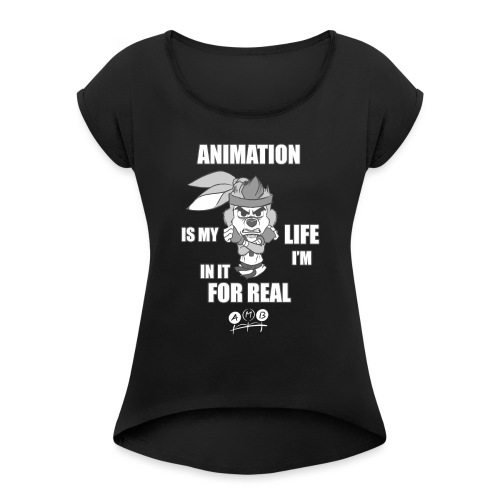 AMB Animation - In It For REAL - Women's T-Shirt with rolled up sleeves