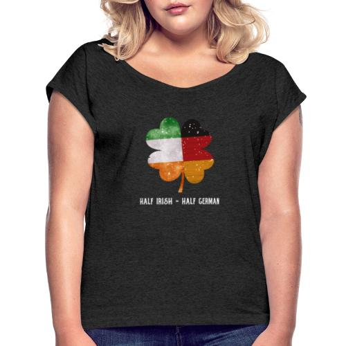 Half Irish Half German Kleeblatt - St Patricks Day - Frauen T-Shirt mit gerollten Ärmeln