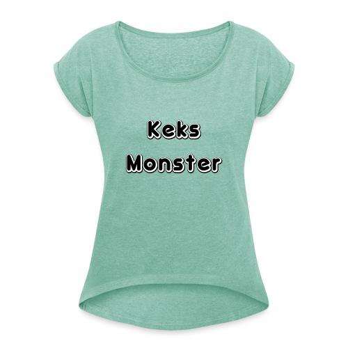 Keks Monster - Frauen T-Shirt mit gerollten Ärmeln