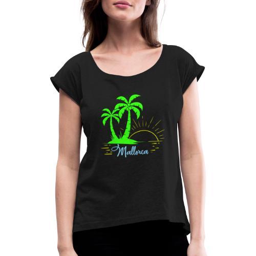 Die goldenen Sonnenuntergänge von Mallorca - Frauen T-Shirt mit gerollten Ärmeln