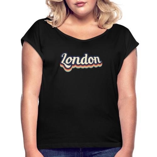 Vintage London Souvenir - Retro London - Frauen T-Shirt mit gerollten Ärmeln