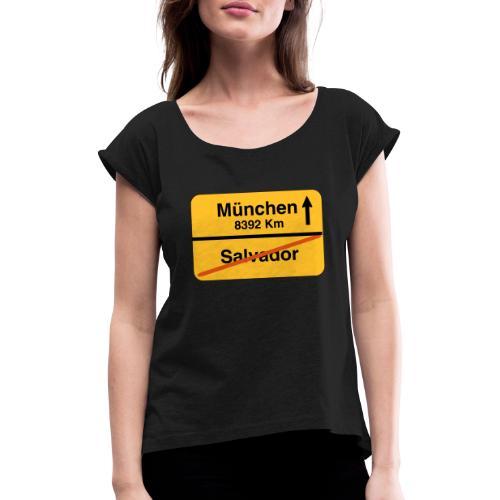 Salvador Muenchen - Frauen T-Shirt mit gerollten Ärmeln