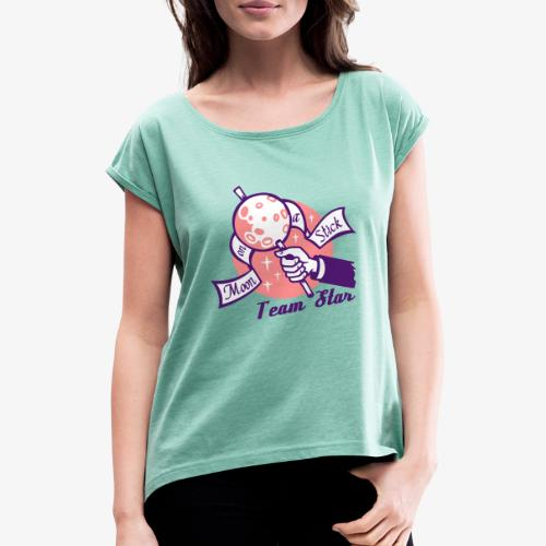 Moon on a Stick - Team Star - Women's T-Shirt with rolled up sleeves