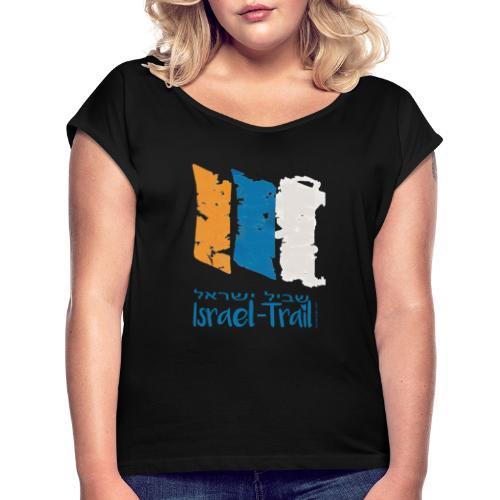 Israel National Trail Wegmarkierung, blau - Frauen T-Shirt mit gerollten Ärmeln