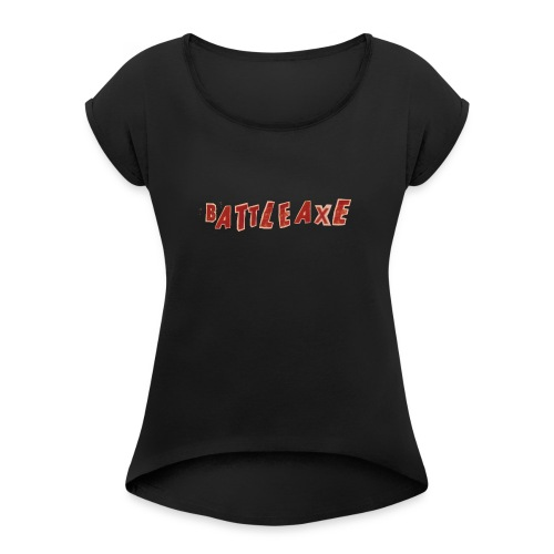 battle axe - Women's T-Shirt with rolled up sleeves