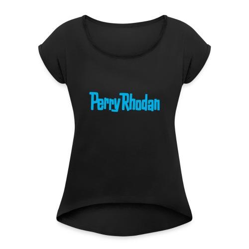 Perry blau - Frauen T-Shirt mit gerollten Ärmeln