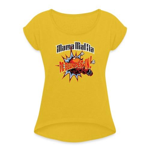De Beuk Der in - Vrouwen T-shirt met opgerolde mouwen