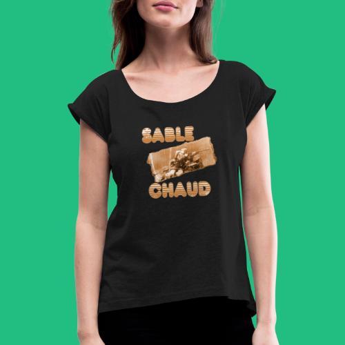 sable chaud3 - T-shirt à manches retroussées Femme