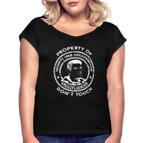 Property of your Highness RUND Black WHITE - Frauen T-Shirt mit gerollten Ärmeln