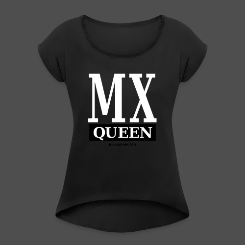 MX Queen - Koszulka damska z lekko podwiniętymi rękawami